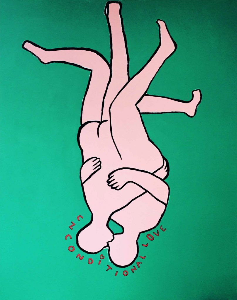 Green background. In the centre are two pastel pink painted figures with a black outline. They are naked, plain with no details and embracing each other whilst kissing. They are upside down with intertwined legs at the top of the image. At the bottom around their heads are hand painted words which read: Unconditional love in red paint.