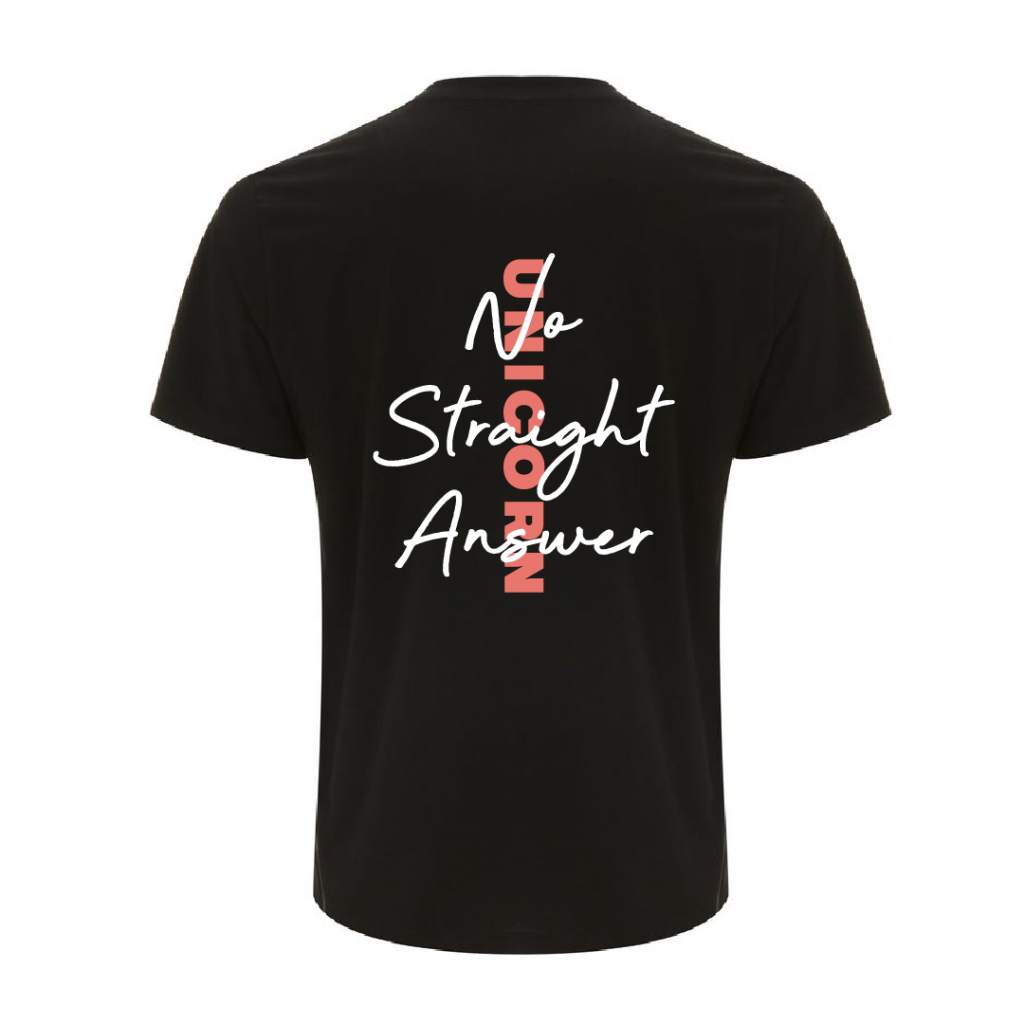 A black T-shirt, with the words 'No Straight Answer' in a white scribbled font, written above the Unicorn logo (in orange) written vertically