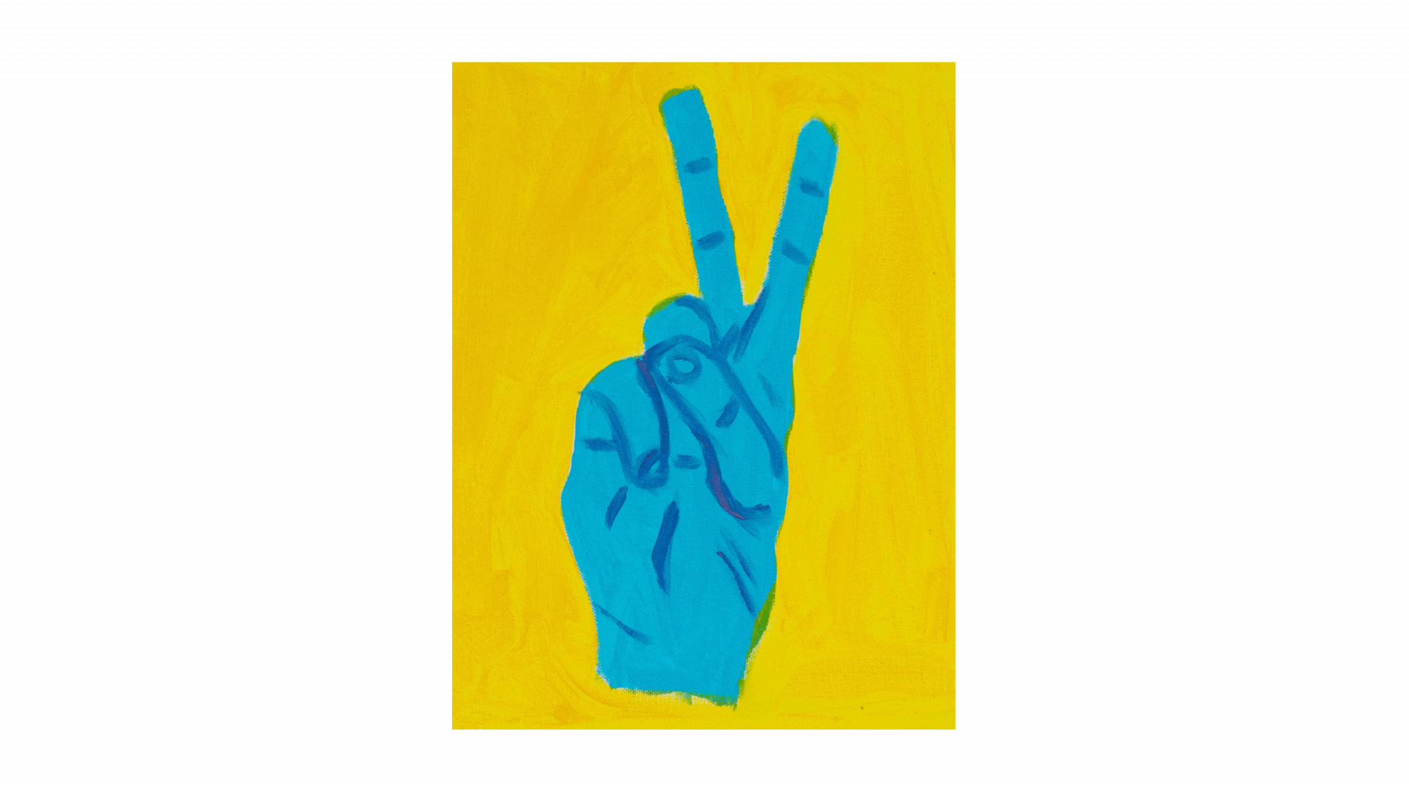 Peace/ Get Fucked 2021 Acrylic on canvas—a painting of a hand holding up the V sign; two fingers raised in either defiance or victory. Blue hand against yellow background.