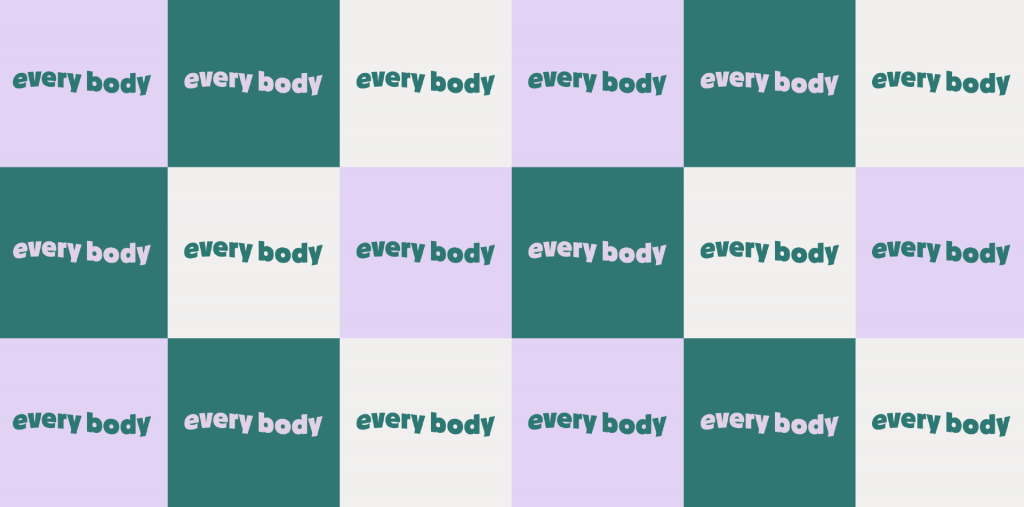 Rectangular Tiled graphic in grey, purple and teal with the words 'every' and 'body' inside each tile, they are repeated six across and three down